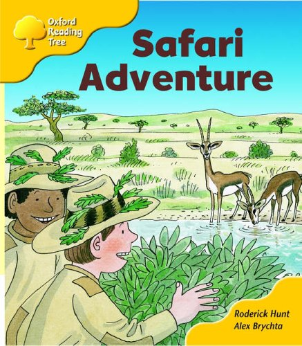 Oxford Reading Tree: Stage 5: More Stories C: Safari Adventure By Roderick Hunt