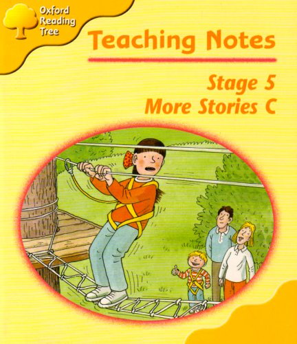 Oxford Reading Tree: Stage 5: More Stories C: Teaching Notes By Roderick Hunt