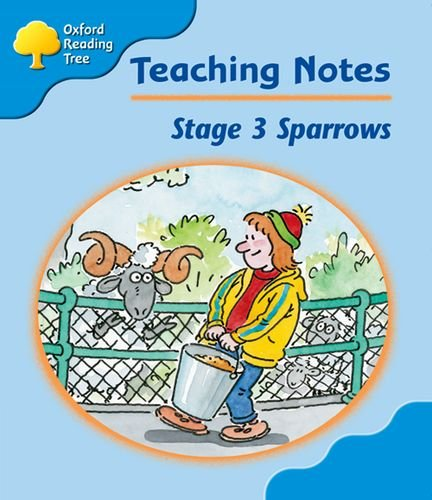 Oxford Reading Tree Level 3 Sparrows Teacher's Notes By Jo Apperley