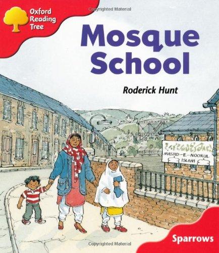 Oxford Reading Tree: Level 4: Sparrows: Mosque School By Jo Apperley