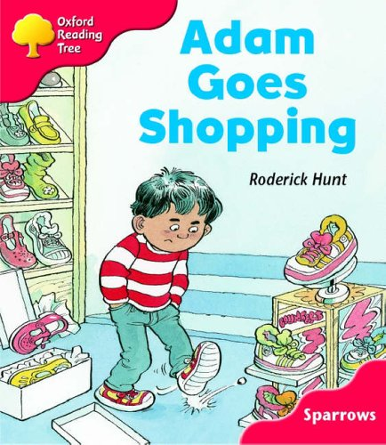 Oxford Reading Tree: Level 4: Sparrows: Adam Goes Shopping By Roderick Hunt