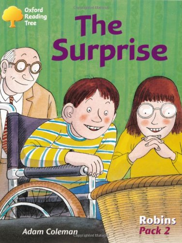 Oxford Reading Tree: Levels 6-10: Robins: Pack 2: the Surprise By Adam Coleman