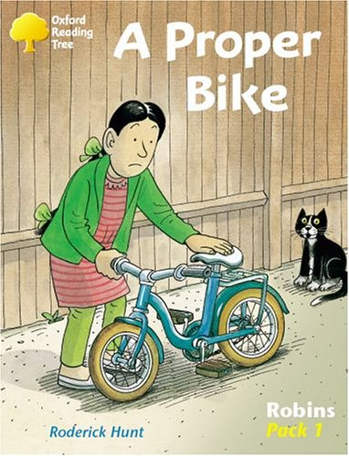 Oxford Reading Tree: Level 6-10: Robins: a Proper Bike (Pack 1) by Roderick Hunt