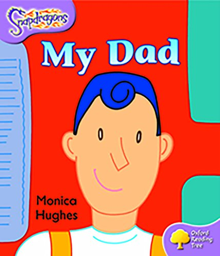 Oxford Reading Tree: Level 1+: Snapdragons: Pack (6 books, 1 of each title) By Monica Hughes