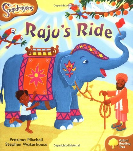 Oxford Reading Tree: Level 8: Snapdragons: Raju's Ride By Pratima Mitchell