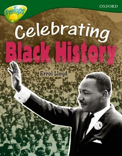 Oxford Reading Tree: Level 12A: TreeTops More Non-Fiction: Celebrating Black History By Errol Lloyd
