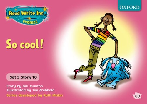 Read Write Inc. Phonics: Pink Set 3 Storybooks: So Cool! By Gill Munton