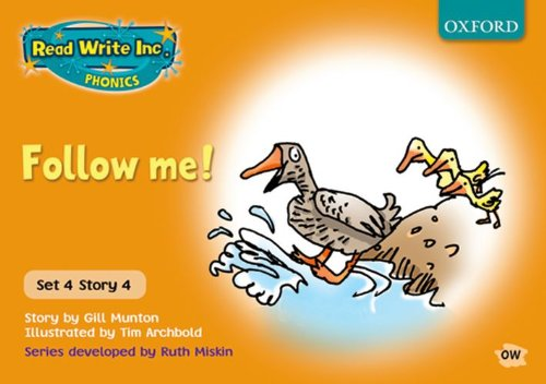 Read Write Inc. Phonics: Orange Set 4 Storybooks: Follow Me! By Gill Munton