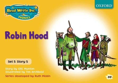 Read Write Inc. Phonics: Yellow Set 5 Storybooks: Robin Hood By Gill Munton