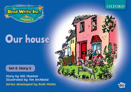 Read Write Inc. Phonics: Blue Set 6 Storybooks: Our House By Gill Munton