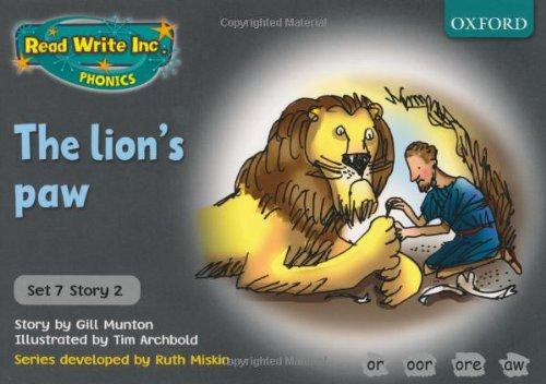 Read Write Inc. Phonics: Grey Set 7 Storybooks: The Lion's Paw By Gill Munton