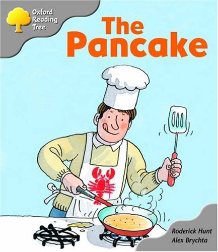 Oxford Reading Tree: Stage 1: First Words: the Pancake By Roderick Hunt