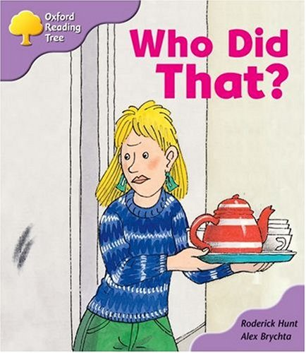 Oxford Reading Tree: Stage 1+: More Patterned Stories: Who Did That? By Roderick Hunt