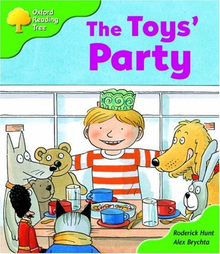 Oxford Reading Tree: Stage 2: Storybooks: the Toys' Party By Roderick Hunt