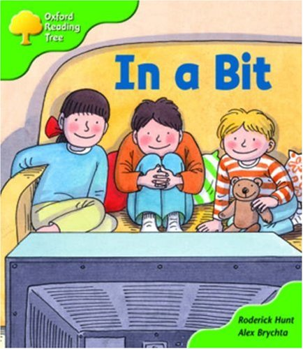 Oxford Reading Tree: Stage 2: First Phonics: In a Bit By Roderick Hunt