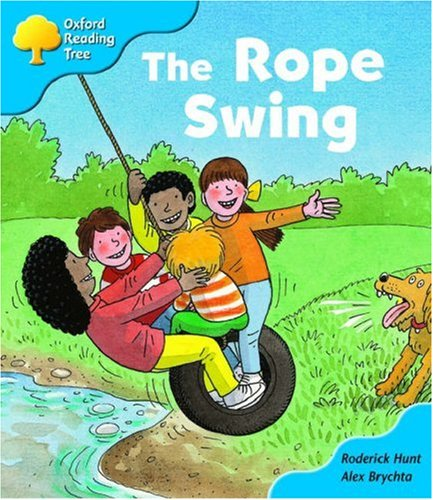 Oxford Reading Tree: Stage 3 Storybooks: the Rope Swing By Roderick Hunt