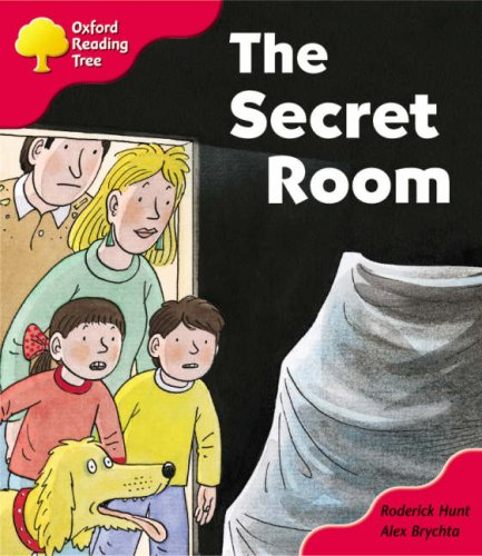 Oxford Reading Tree: Stage 4: Storybooks: the Secret Room By Roderick Hunt