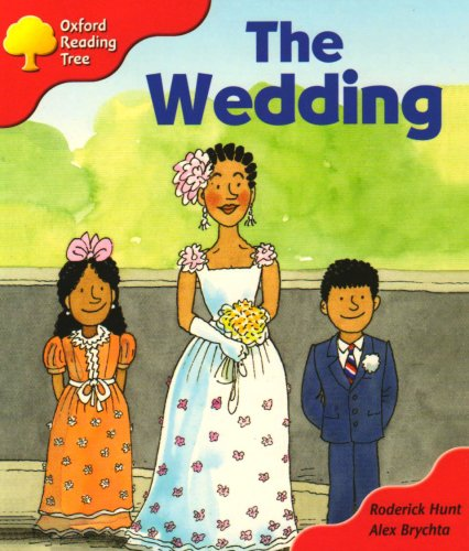 Oxford Reading Tree: Stage 4: More Storybooks: The wedding By Roderick Hunt
