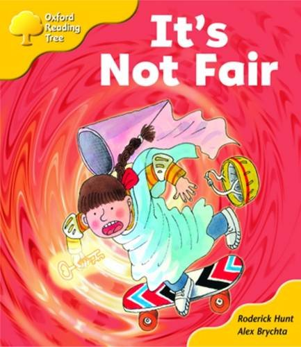 Oxford Reading Tree: Stage 5: More Storybooks A: it's Not Fair! By Roderick Hunt
