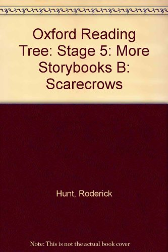 Oxford Reading Tree: Stage 5: More Storybooks B: Scarecrows By Roderick Hunt