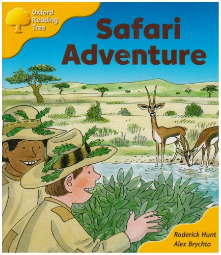 Oxford Reading Tree: Stage 5: More Storybooks C: Safari Adventure By Roderick Hunt