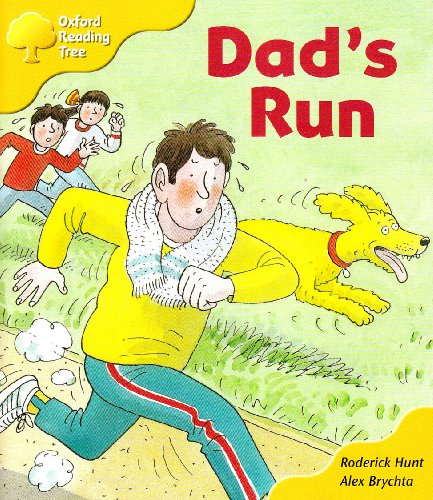 Oxford Reading Tree: Stage 5: More Storybooks C: Dad's Run By Roderick Hunt