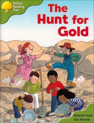 Oxford Reading Tree: Stage 7: More Storybooks A: the Hunt for Gold By Roderick Hunt