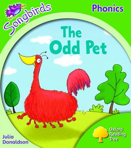 Oxford Reading Tree: Stage 2: Songbirds: the Odd Pet By Julia Donaldson