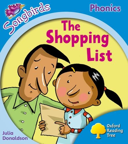 Oxford Reading Tree: Level 3: Songbirds: The Shopping List By Julia Donaldson