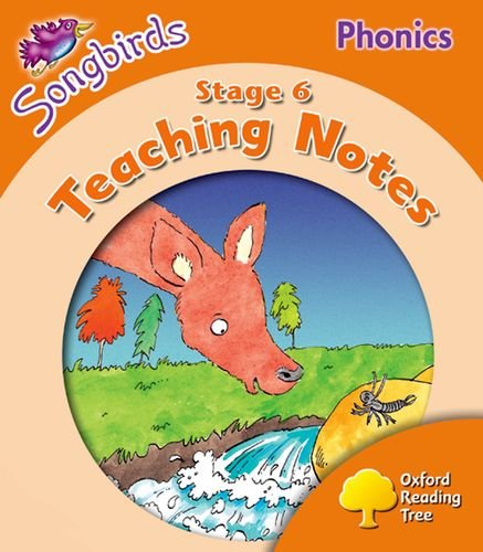 Oxford Reading Tree: Level 6: Songbirds Phonics: Teaching Notes By Thelma Page