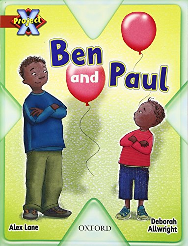 Project X: Big and Small: Ben and Paul By Alex Lane
