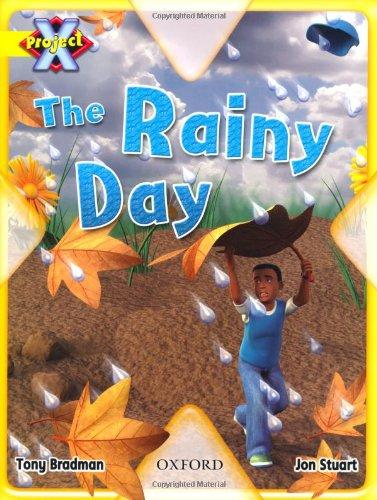 Project X: Weather: the Rainy Day By Tony Bradman