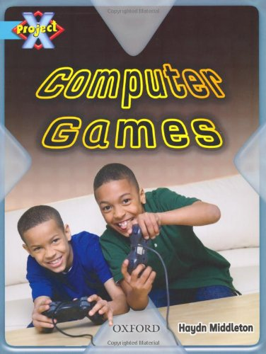 Project X: Toys and Games: Computer Games By Haydn Middleton