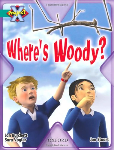 Project X: Hide and Seek: Where's Woody By Jan Burchett