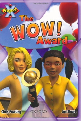 Project X: in the News: the WOW! Award By Chris Powling