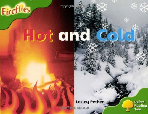 Oxford Reading Tree: Level 2: Fireflies: Hot and Cold By Lesley Pether