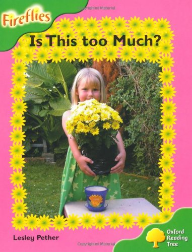 Oxford Reading Tree: Level 2: Fireflies: is This Too Much? by Lesley Pether