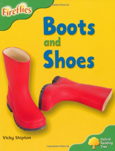 Oxford Reading Tree: Level 2: More Fireflies A: Boots and Shoes By Vicky Shipton