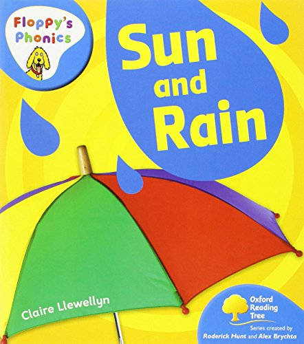 Oxford Reading Tree: Stage 3: Floppy's Phonics Non-fiction: Sun and Rain By Claire Llewellyn