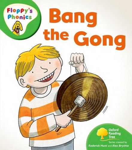 Oxford Reading Tree: Stage 2: More Floppy's Phonics: Bang the Gong By Roderick Hunt