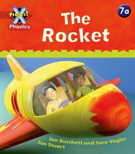 Project X Phonics: Red 7a The Rocket By Jan Burchett