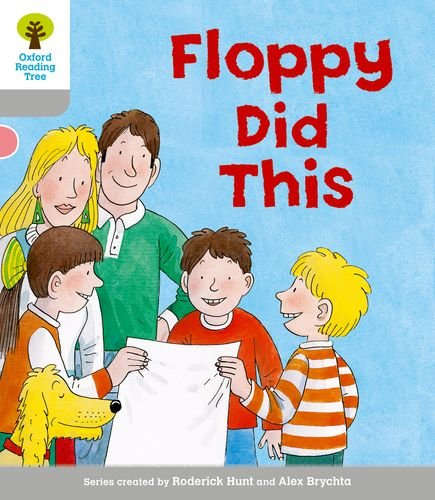 Oxford Reading Tree: Level 1: More First Words: Floppy Did By Roderick Hunt