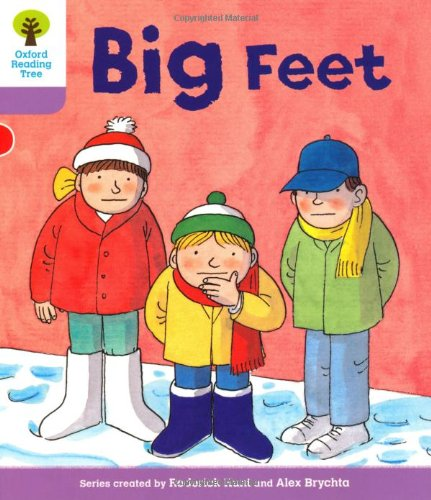 Oxford Reading Tree: Level 1+: First Sentences: Big Feet By Gill Howell
