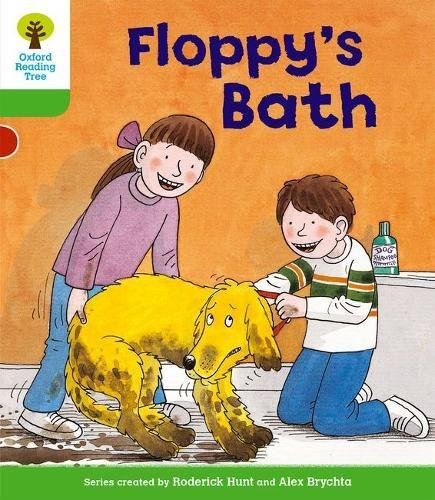 Oxford Reading Tree: Level 2: More Stories A: Floppy's Bath By Roderick Hunt
