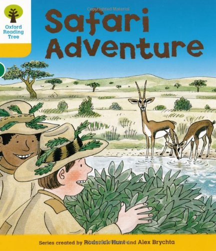Oxford Reading Tree: Level 5: More Stories C: Safari Adventure By Roderick Hunt