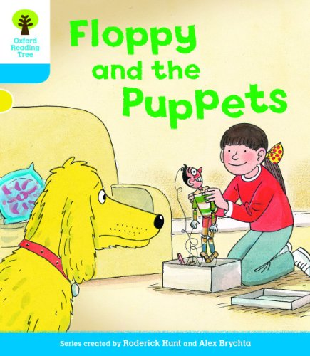 Oxford Reading Tree: Level 3: Decode and Develop: Floppy and the Puppets By Roderick Hunt