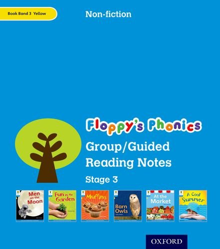 Oxford Reading Tree: Level 3: Floppy's Phonics Non-Fiction: Group/Guided Reading Notes By Monica Hughes