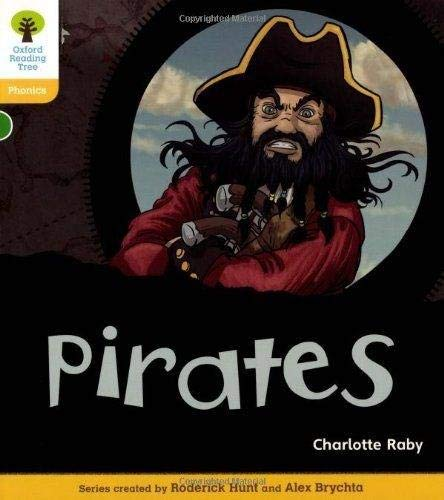 Oxford Reading Tree: Level 5: Floppy's Phonics Non-Fiction: Pirates By Charlotte Raby