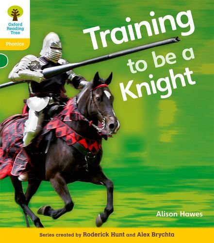 Oxford Reading Tree: Level 5A: Floppy's Phonics Non-Fiction: Training to be a Knight By Alison Hawes