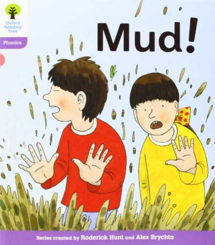 Oxford Reading Tree: Level 1+: Floppy's Phonics Fiction: Mud! By Roderick Hunt